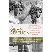 LA GRAN REBELION - eBook