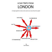 Eight Day Trips from London - eBook