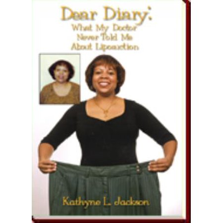Dear Diary: What My Doctor Never Told Me About Liposuction - (The Zombies No One Told Me About Her)
