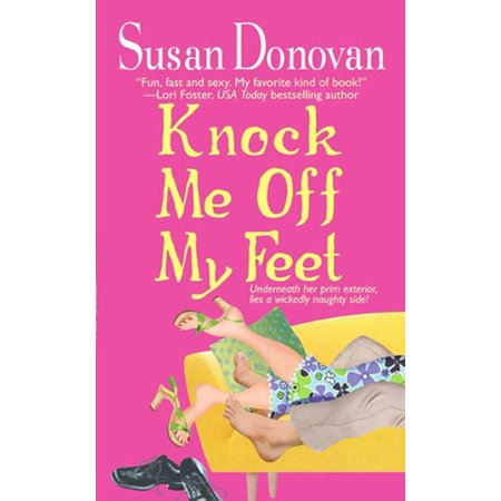 Knock Me Off My Feet - eBook