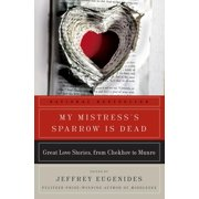 P.S.: My Mistress's Sparrow Is Dead: Great Love Stories, from Chekhov to Munro (Paperback)