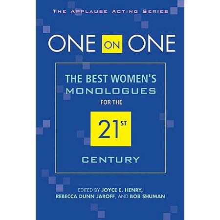 One on One : The Best Women's Monologues for the 21st
