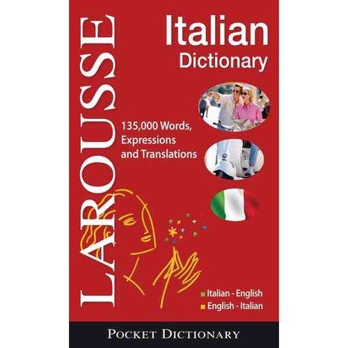 Larousse Italian Dictionary: Italian-English / English-Italian