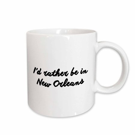 3dRose ID RATHER BE IN NEW ORLEANS - Ceramic Mug, 11-ounce