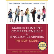 Making Content Comprehensible for English Learners : The Siop Model