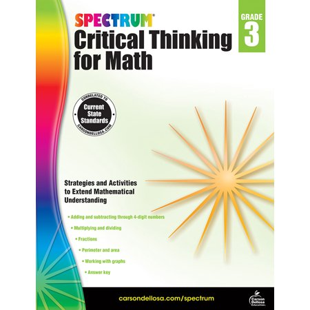 Spectrum Critical Thinking for Math, Grade 3 (Study And Critical Thinking Skills In College)