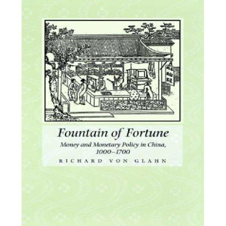 Fountain Of Fortune   Money And Monetary Policy In China