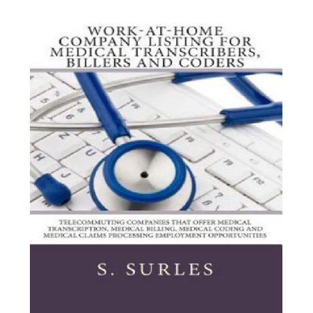 Work At Home Company Listing For Medical Transcribers  Billers And Coders