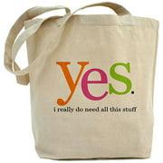 CafePress Yes I Do Tote Bag