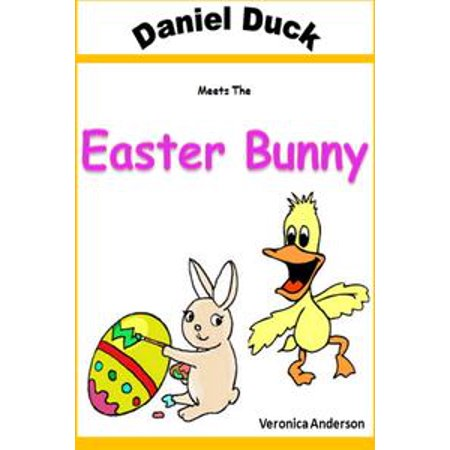 Daniel Duck Meets the Easter Bunny - eBook