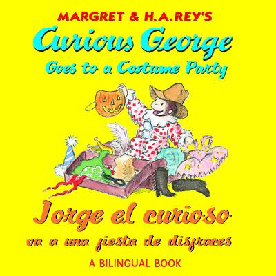 Curious George Goes to a Costume Party/Jorge El Curioso Va a Una Fiesta de Disfraces (Paperback)