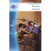 Passion toscane (Harlequin Azur) - eBook