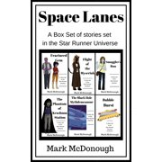 Space Lanes: A Collection of Star Runner Stories - eBook