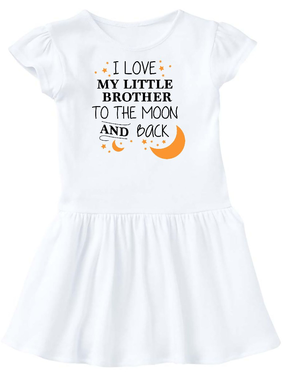 I Love My Little Brother To The Moon and Back Toddler Dress