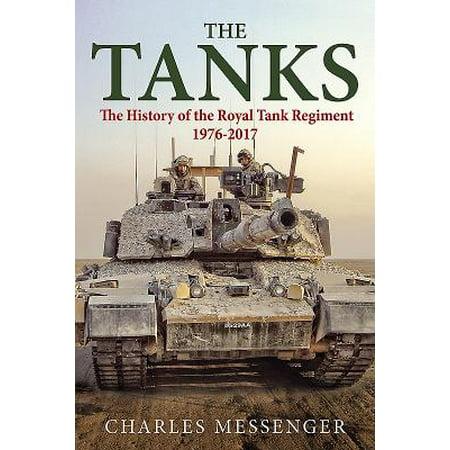 Tank Regiment (The Tanks : The History of the Royal Tank Regiment, 1976-2017 )