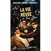 Vie rêvée de Frank Bélair (La) - eBook