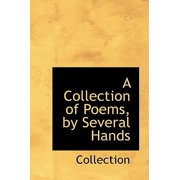 A Collection of Poems, by Several Hands