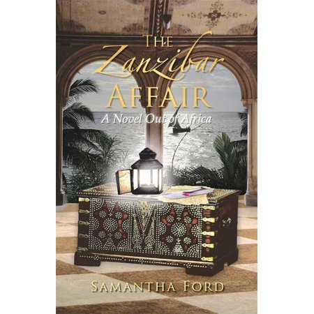 The Zanzibar Affair: A High Society Love Story Out of Africa - - Zanzibar Leather