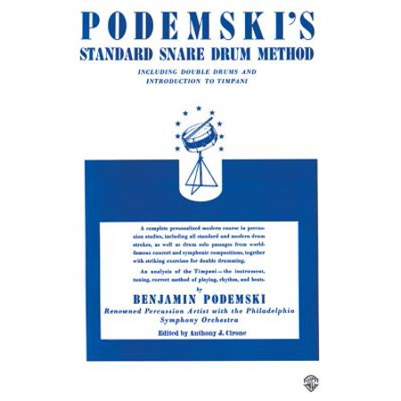Podemski's Standard Snare Drum Method : Including Double Drums and Introduction to Timpani