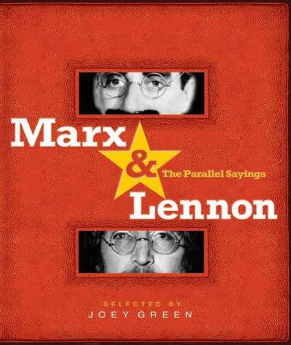 Marx & Lennon : The Parallel Sayings
