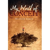 My World of Conceit