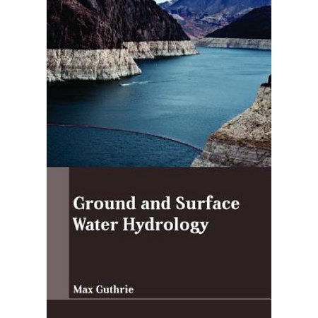 Surface Ground (Ground and Surface Water Hydrology )