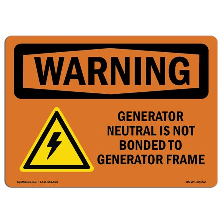 OSHA WARNING Sign - Generator Neutral Is Not Bonded With Symbol | Choose from: Aluminum, Rigid Plastic or Vinyl Label Decal | Protect Your Business, Work Site, Warehouse & Shop Area | Made in the US