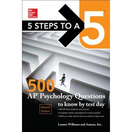 5 Steps to a 5: 500 AP Psychology Questions to Know by Test Day, Second