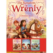 The Kingdom of Wrenly 3 Books in 1! : The Lost Stone; The Scarlet Dragon; Sea Monster!