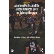American Politics and the African American Quest for Universal Freedom - eBook