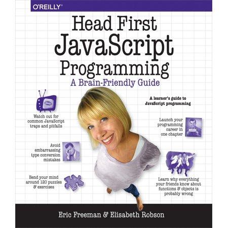 Head First Javascript Programming  A Brain Friendly Guide  Paperback