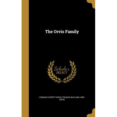Orvis Edition - The Orvis Family (Hardcover)