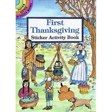 Dover Little Activity Books: First Thanksgiving Sticker Activity Book - Thanksgiving Craft Ideas For Adults
