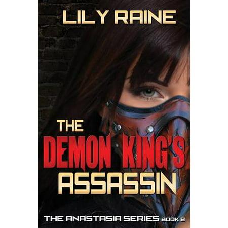 The Demon King's Assassin : The Anastasia Series Book