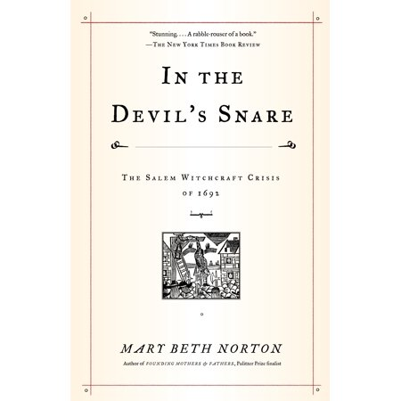 In the Devil's Snare : The Salem Witchcraft Crisis of 1692 - Salem A L'halloween