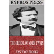 The Ordeal of Mark Twain - eBook