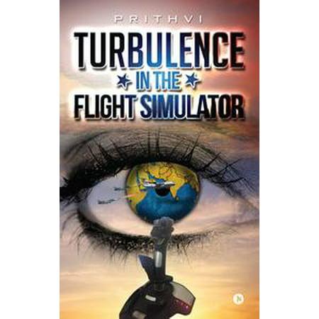 - Turbulence in the Flight Simulator - eBook