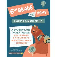 Learn at Home: 6th Grade at Home : A Student and Parent Guide with Lessons and Activities to Support 6th Grade Learning (Math & English Skills) (Paperback)