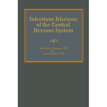Infectious Diseases of the Central Nervous System -