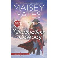 Christmastime Cowboy : A Small-Town Romance