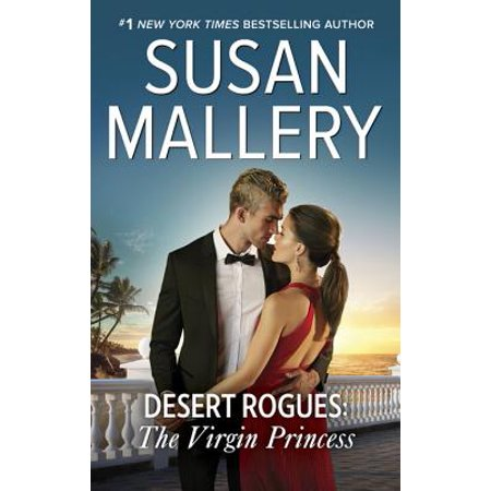 Desert Rogues: The Virgin Princess - eBook - Desert Princess