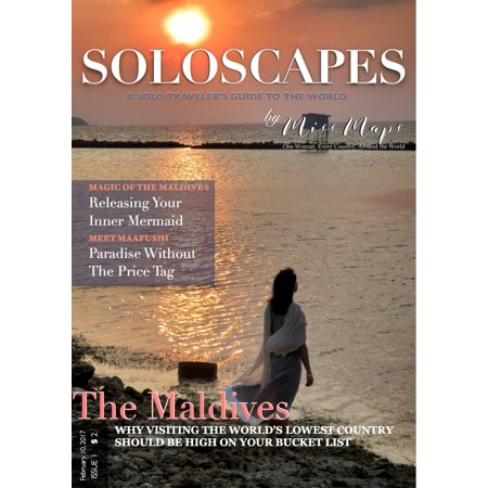 SoloScapes Travel Magazine Issue 1 - The Maldives - (Travel Magazine)
