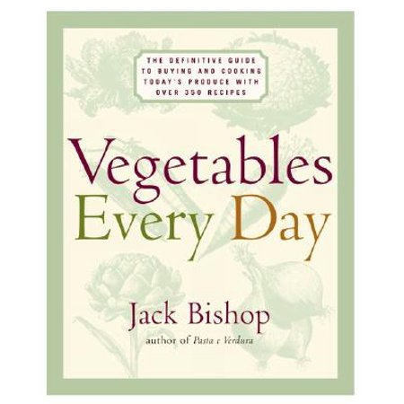 Vegetables Every Day : The Definitive Guide to Buying and Cooking Today's Produce, with Over 350 Recipes - Vegetable Recipes For Halloween
