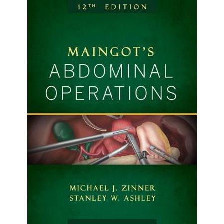 Maingot's Abdominal Operations, 12th Edition -