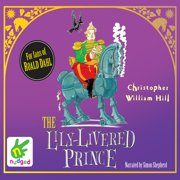 The Lily-Livered Prince - Audiobook