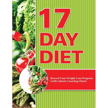 17 Day Diet : Record Your Weight Loss Progress (with Calorie Counting