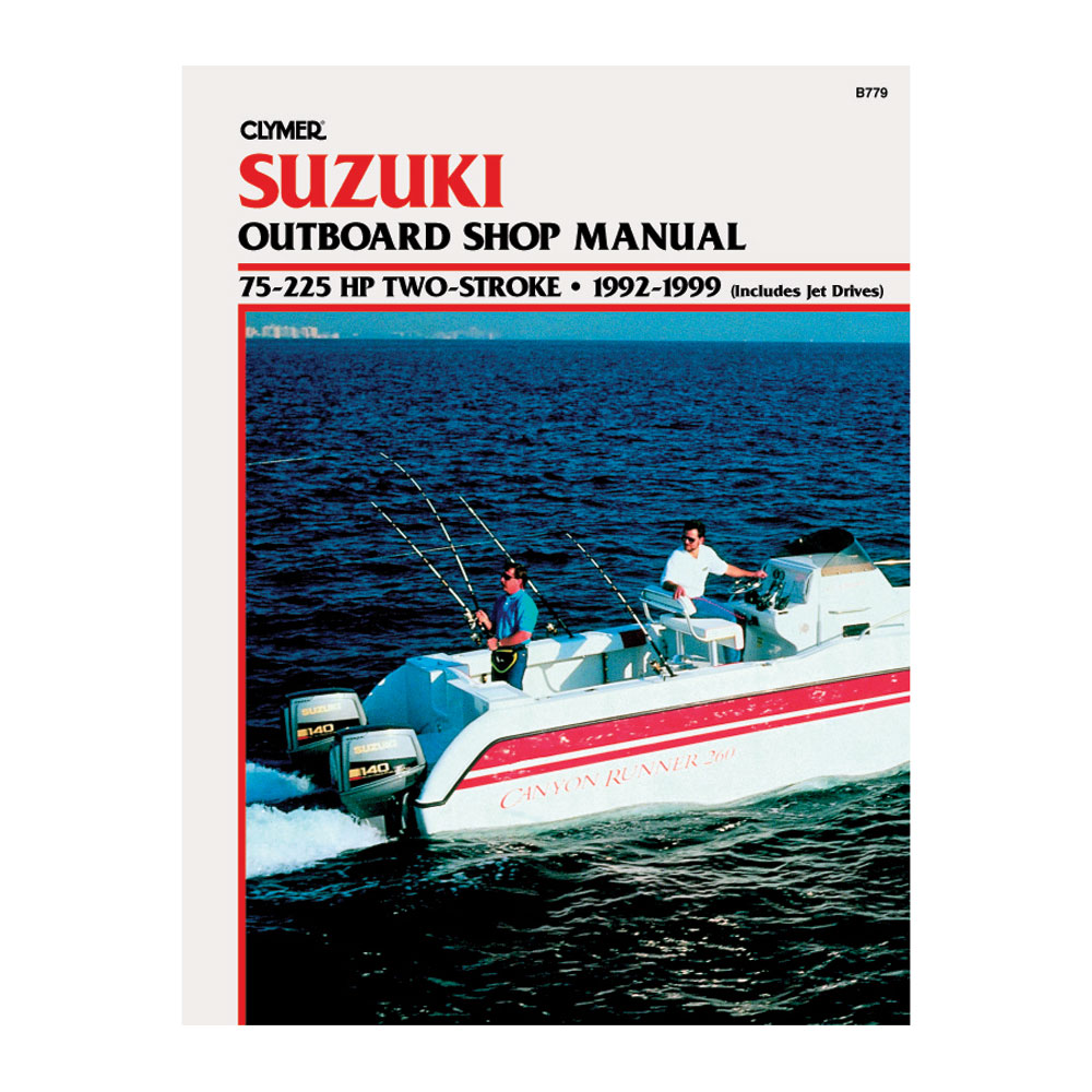 Clymer Suzuki 75-225 HP 2-Stroke Outboards (Includes Jet Drives) (1992... [B779]