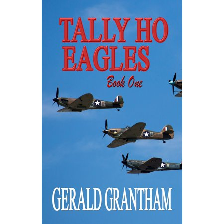 Tally Ho, Eagles ... Book One - eBook ()