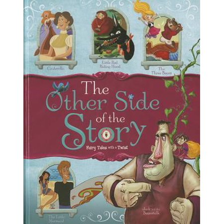 Fairy Tale Stories For Children (The Other Side of the Story : Fairy Tales with a)