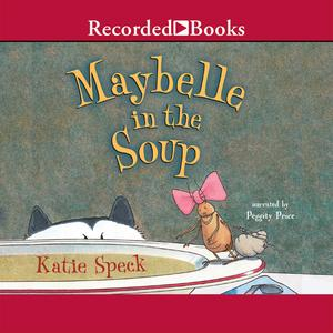 Maybelle in the Soup - Audiobook